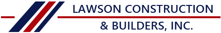 Lawson Construction & Builders, Inc. | All Rights Reserved | ©2019